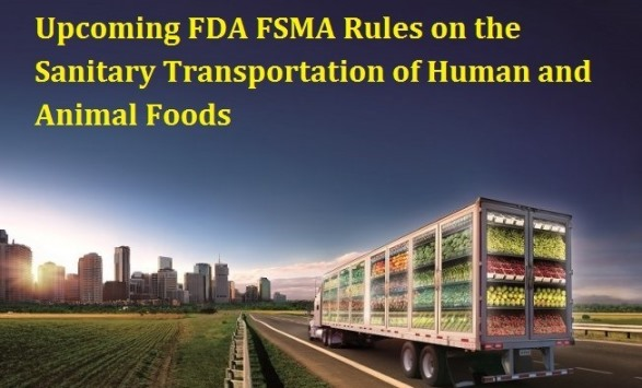 Upcoming FDA FSMA Rules of Human and AnimalFoods