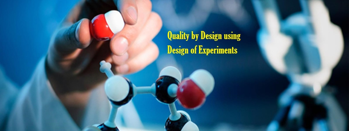 Quality by Design using Design of Experiments 2017
