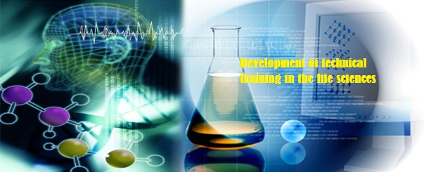 Development of technical training in the life sciences