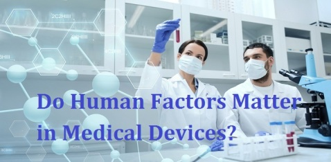 Do human factors matter in medical devices1