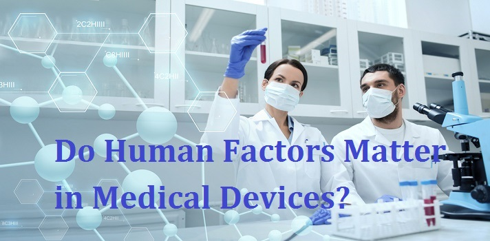 Do human factors matter in medical devices?