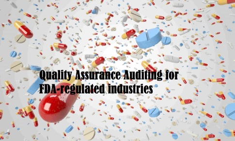 Quality Assurance Auditing for FDA-regulated industries5