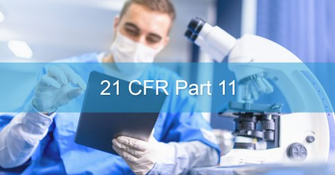 Understanding 21 CFR Part 11 compliance for software validation and SaaSCloud2