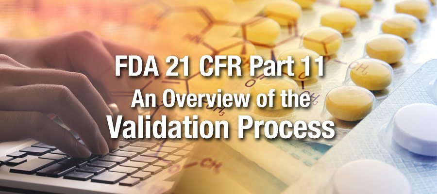 21 CFR Part 11 compliance requirements for software validation and SaaS/Cloud