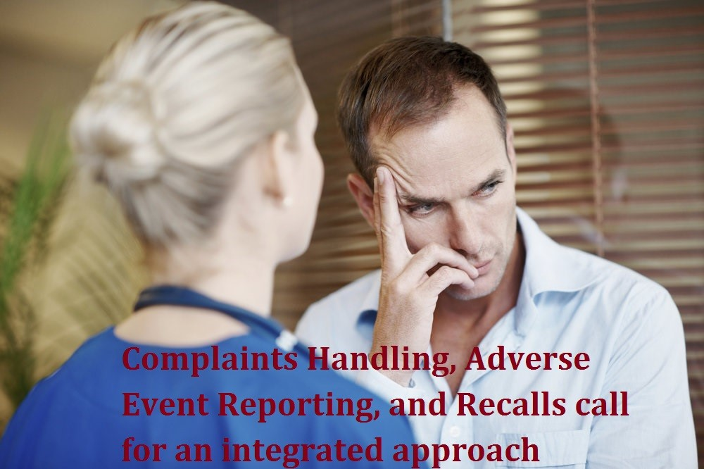 Complaints Handling, Adverse Event Reporting, and Recalls call for an integrated approach