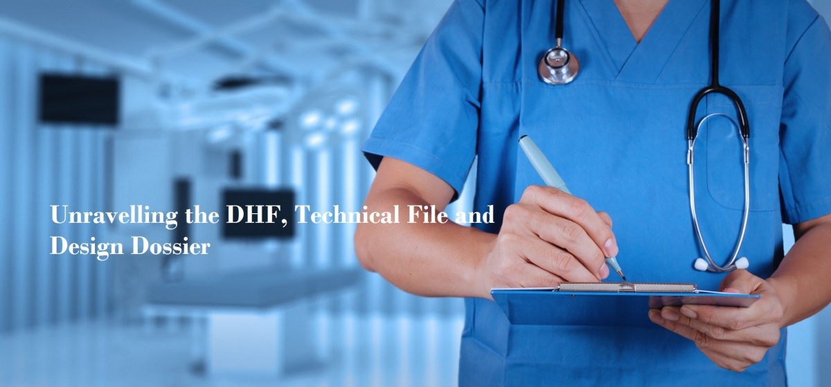 Unravelling the DHF, Technical File and Design Dossier