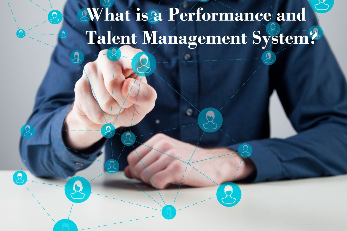What is a Performance and Talent Management System?